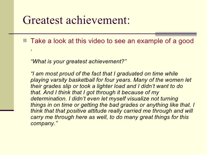 tell me what your proudest accomplishment is job application